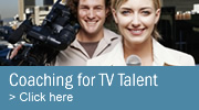 Coaching for on-camera TV Talent